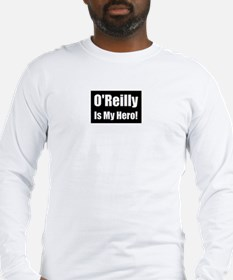 O Reilly is my hero Long Sleeve T-Shirt