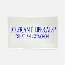Tolerant Liberals? HA! Rectangle Magnet