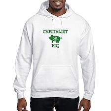 EVIL CAPITALIST PIGS! Hoodie
