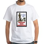 Defend Our Borders White T-Shirt