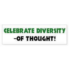 Celebrate Diversity Of THOUGHT Bumper Car Sticker