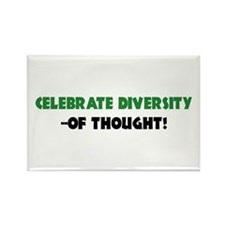 Celebrate Diversity Of THOUGHT Rectangle Magnet