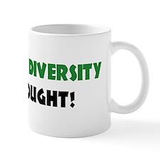 Celebrate Diversity Of THOUGHT Mug