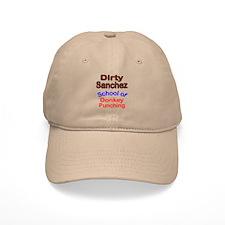 Dirty Sanchez Baseball Cap