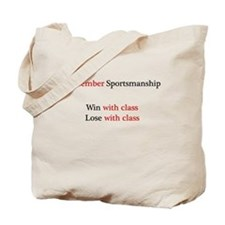 Sportsmanship (Text on front & back) Tote Bag