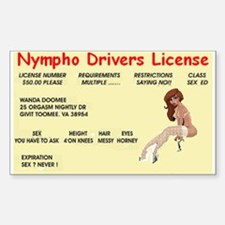 nympho drivers license Decal