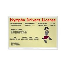 nympho drivers license Rectangle Magnet (10 pack)