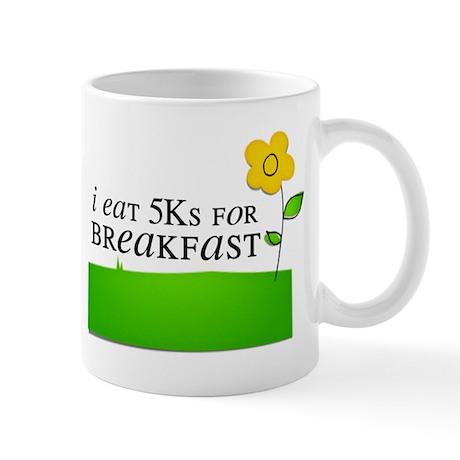I Eat 5ks for Breakfast Mugs