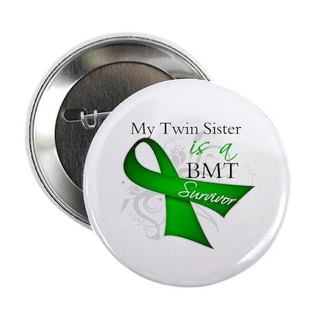 """Twin Sister BMT Survivor 2.25"""" Button"""