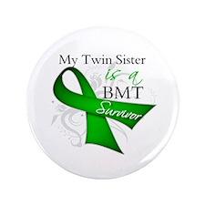 """Twin Sister BMT Survivor 3.5"""" Button"""