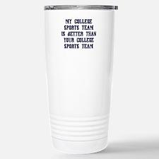 College Sports Team Travel Mug