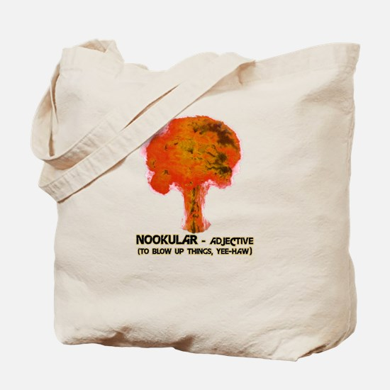 George Bush Nookular Nuclear Tote Bag