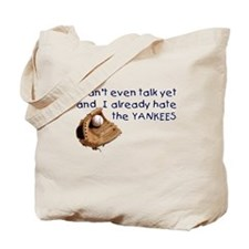 Baby Humor shirts Yankees Hater Tote Bag