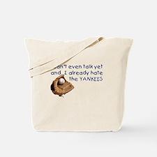 Baby Humor shirts Yankees Hater Tote Bag
