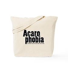Acarophobia Tote Bag