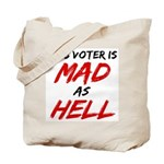MAD AS HELL b Tote Bag