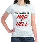 MAD AS HELL b Jr. Ringer T-Shirt