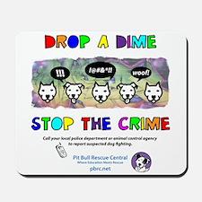 Drop A Dime Mousepad