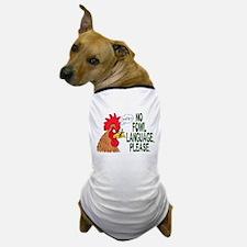 No Fowl Language Dog T-Shirt