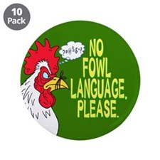 "No Fowl Language 3.5"" Button (10 pack)"