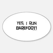 yes, I run barefoot! Decal