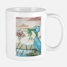 Don't Ever Give Up! Mug