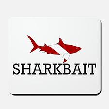 Sharkbait Mousepad