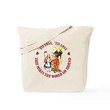 LOVE MAKES THE WORLD GO AROUND Tote Bag