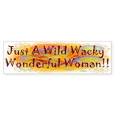 Wild Wacky Woman Bumper Sticker