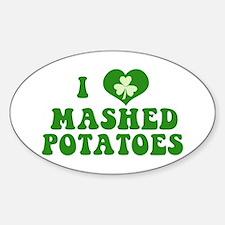 I Love Mashed Potatoes Sticker (Oval)