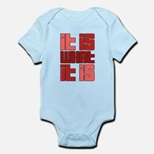 Red - It Is What It Is Infant Bodysuit