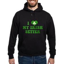 I Love My Irish Setter Hoodie