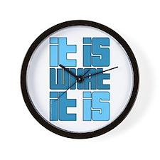 Blue - It Is What It Is Wall Clock