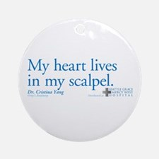 Heart Lives in My Scalpel Round Ornament
