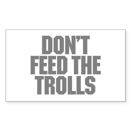 Feed Trolls Sticker (Rectangle)