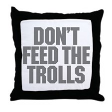 Feed Trolls Throw Pillow