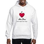 I LOVE MY DOG Hooded Sweatshirt