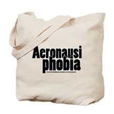 Aeronausiphobia Tote Bag
