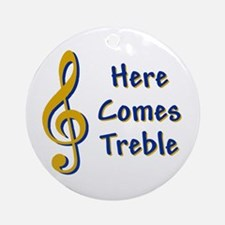 Here Comes Trouble Ornament (Round)