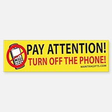 PAYATTENTION_PHONE_CAFE Bumper Bumper Bumper Sticker