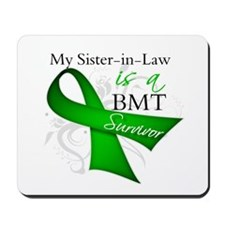 Sister-in-Law BMT Survivor Mousepad