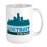 Detroit Is For Lovers Large Mug
