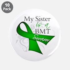 """Sister BMT Survivor 3.5"""" Button (10 pack)"""