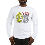 Someone DID Make Me Pope Long Sleeve T-Shirt