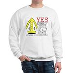 Someone DID Make Me Pope Sweatshirt