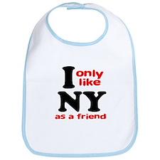 I Only Like New York As A Fri Bib