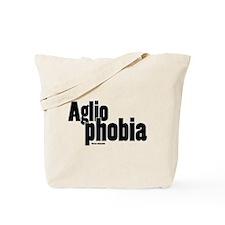 Agliophobia Tote Bag