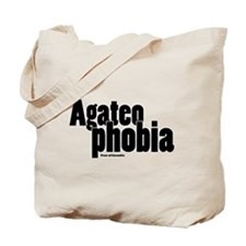 Agateophobia Tote Bag