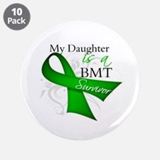"Daughter BMT Survivor 3.5"" Button (10 pack)"