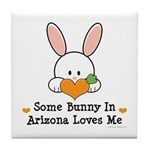 Some Bunny In Arizona Loves Me Tile Coaster